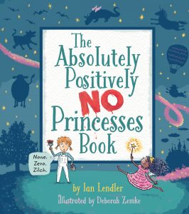 The Absolutely, Positively No Princess Book