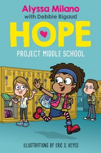 Project Middle School (Alyssa Milano's Hope #1)