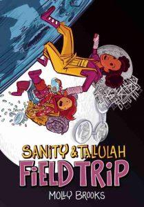 Sanity & Tallulah: Field Trip