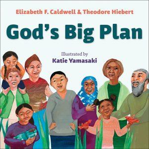 God's Big Plan