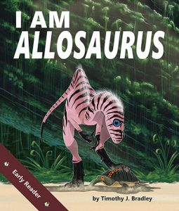 I Am Allosaurus