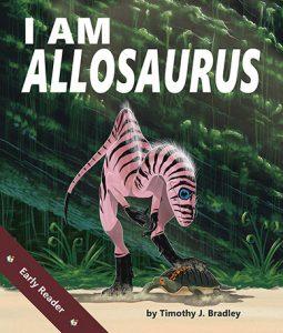 I Am Allosaurus