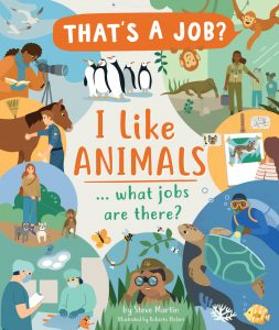 I Like Animals … What Jobs Are There?