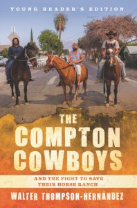 The Compton Cowboys: Young Readers' Edition