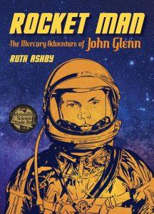 Rocket Man The Mercury Adventure of John Glenn