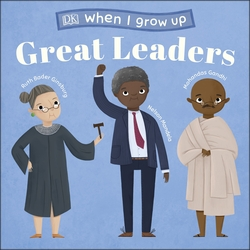 When I Grow Up – Great Leaders
