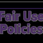 Fair Use Policies