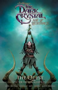 The Dark Crystal: Age of Resistance: The Quest for the Dual Glaive
