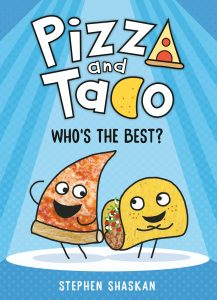 Pizza and Taco: Who's The Best?