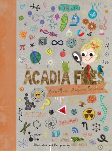 The Acadia Files : Book Two, Autumn Science