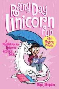 Rainy Day Unicorn Fun: A Phoebe and Her Unicorn Activity Book