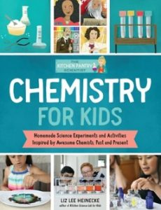 The Kitchen Pantry Scientist's Guide to Chemistry