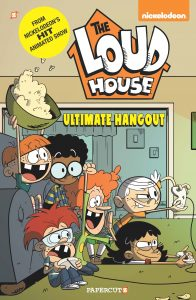 Loud House Volume 9: Ultimate Hangout