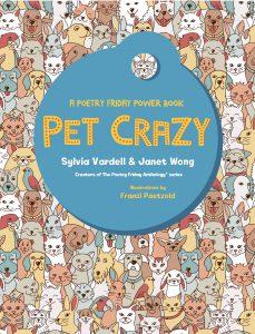 Pet Crazy: A Poetry Friday Power Book