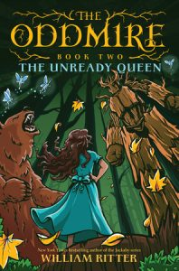 The Oddmire Book 2: The Unready Queen