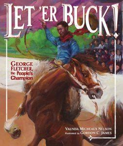 Let 'Er Buck!: George Fletcher, the People's Champion