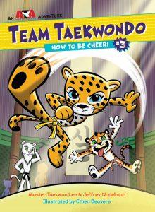 Team Taekwondo: How to be Cheeri