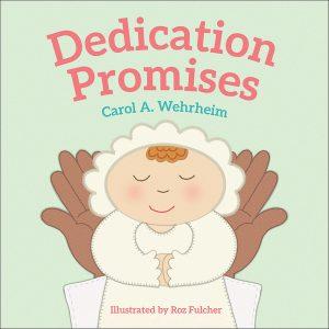 Dedication Promises