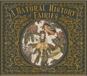 The Natural History of Fairies