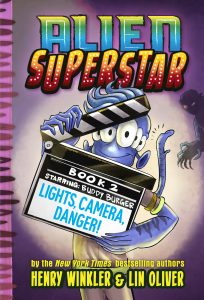 Alien Superstar (Book 2): Lights, Camera, Danger!