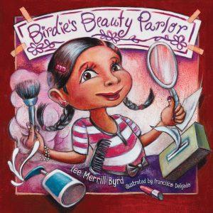Birdie's Beauty Parlor (bilingual)