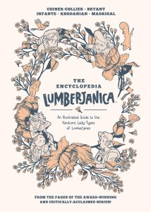 Encyclopedia Lumberjanica: An Illustrated Guide to the World of Lumberjanes SC
