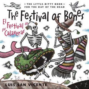 El festival de las calaveras / The Festival of Bones