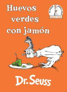 Huevos verdes con jamón (Green Eggs and Ham Spanish Edition)