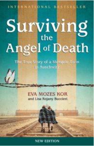 Surviving the Angel of Death: The True Story of a Mengele Twin in Auschwitz (New Edition)
