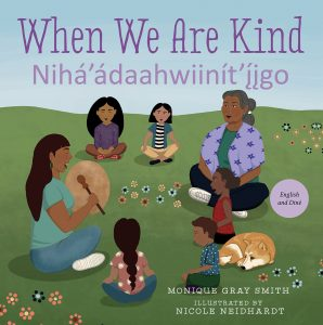 When We Are Kind / Nihá'ádaahwiinít'íįgo