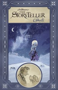 Jim Henson's The Storyteller: Ghosts HC