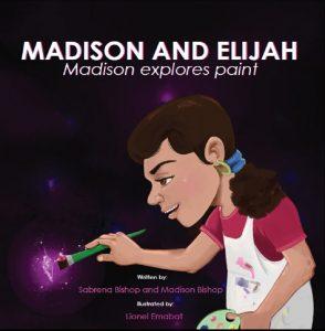 Madison and Elijah: Madison Explores Paint