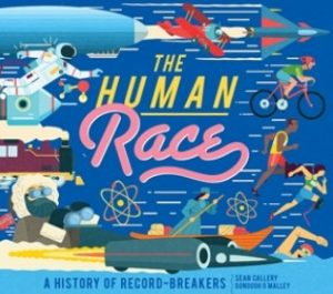 The Human Race: A History of Record-Breakers