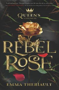 Rebel Rose (The Queen's Council Series)