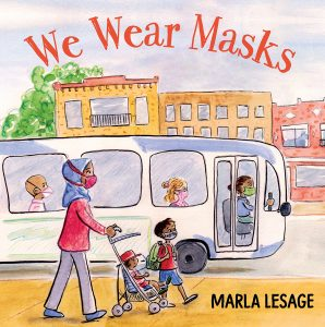 We Wear Masks