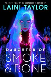 Daughter of Smoke and Bone: 10th Anniversary Edition