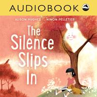 The Silence Slips In Digital Audiobook