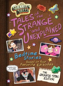 Gravity Falls: Tales of the Strange and Unexplained