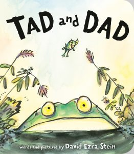 Tad and Dad (Board Book Edition)