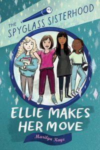 Ellie Makes Her Move (The Spyglass Sisterhood #1)