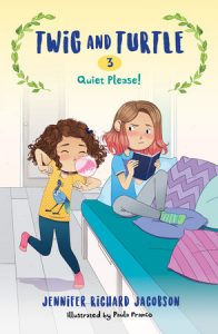 Quiet Please! (Twig and Turtle #3)