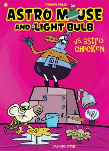 Astro Mouse and Light Bulb Vol. 1: VS Astro Chicken