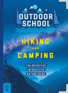 Outdoor School: Hiking and Camping