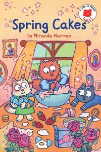 Spring Cakes (I Like to Read Comics)