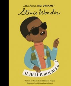 Stevie Wonder (Little People, BIG DREAMS Series)