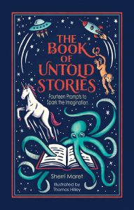 The Book of Untold Stories – Fourteen Prompts to Spark the Imagination