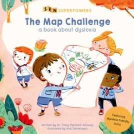 The Map Challenge (A Book about Dyslexia)