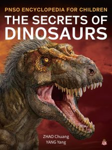 The Secrets of Dinosaurs (PNSO Encyclopedia for Children)