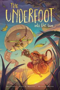 Into the Sun (The Underfoot Vol. 2)