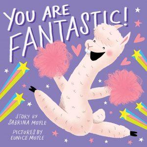 You Are Fantastic (A Hello!Lucky Book)